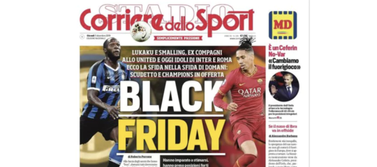 black friday corriere sport lukaku smalling zazzaroni